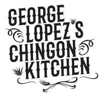 GEORGE LOPEZ S CHINGON KITCHEN