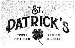 ST. PATRICK'S TRIPLE DISTILLED TRIPLER DISTILLÉ