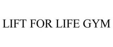 LIFT FOR LIFE GYM