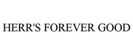 HERR'S FOREVER GOOD
