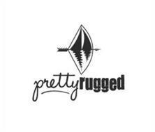 PRETTY RUGGED