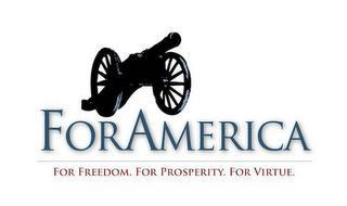 FORAMERICA FOR FREEDOM. FOR PROSPERITY.FOR VIRTUE.