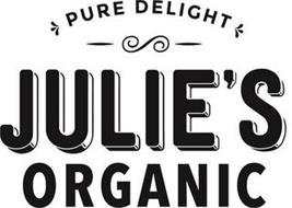 JULIE'S ORGANIC PURE DELIGHT