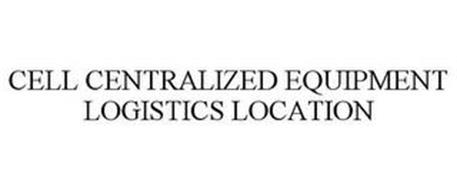 CELL (CENTRALIZED EQUIPMENT LOGISTICS LOCATION)
