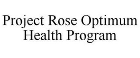 PROJECT ROSE OPTIMUM HEALTH PROGRAMS