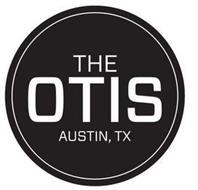 THE OTIS AUSTIN, TX