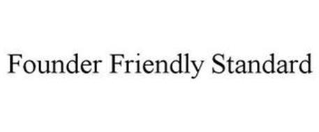 FOUNDER FRIENDLY STANDARD