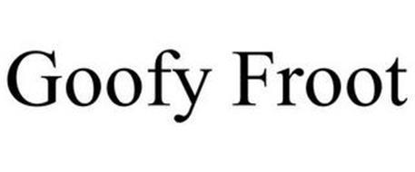 GOOFY FROOT