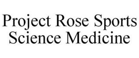 PROJECT ROSE SPORTS SCIENCE PROGRAM