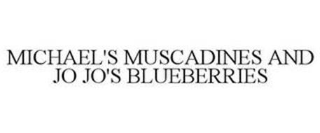 MICHAEL'S MUSCADINES AND JO JO'S BLUEBERRIES