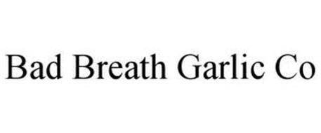 BAD BREATH GARLIC CO