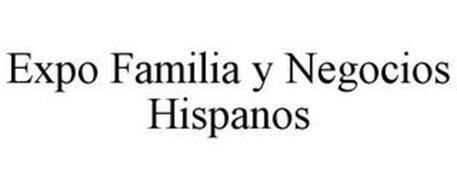 EXPO FAMILIA Y NEGOCIOS HISPANOS