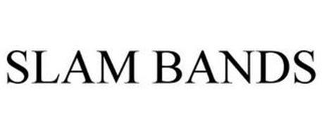 SLAM BANDS
