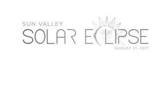 SUN VALLEY SOLAR ECLIPSE AUGUST 21, 2017