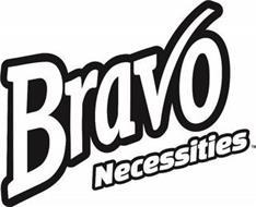 BRAVO NECESSITIES