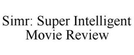 SIMR: SUPER INTELLIGENT MOVIE REVIEW