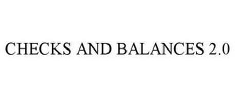CHECKS AND BALANCES 2.0
