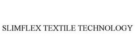 SLIMFLEX TEXTILE TECHNOLOGY