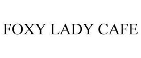 FOXY LADY CAFE