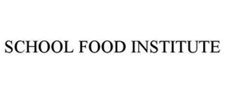SCHOOL FOOD INSTITUTE