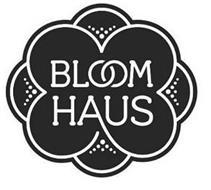 BLOOM HAUS