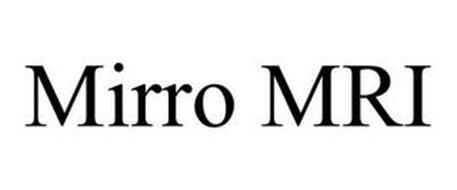 MIRRO MRI