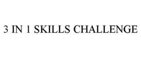 3 IN 1 SKILLS CHALLENGE