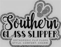 SOUTHERN GLASS SLIPPER ORTHOPEDIC FLIP FLOP STYLE. COMFORT. CHARM.
