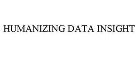 HUMANIZING DATA INSIGHT