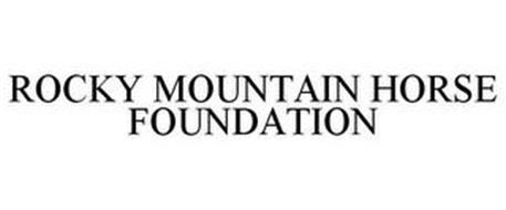 ROCKY MOUNTAIN HORSE FOUNDATION