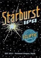 STARBURST IPA ECLIPTIC BREWING EST. 2013 PORTLAND OREGON, EARTH