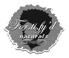 FOR.TI.FY'D NATURALS