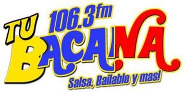 106.3 FM TU BACANA SALSA, BAILABLE Y MAS!