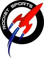 ROCKET SPORTS