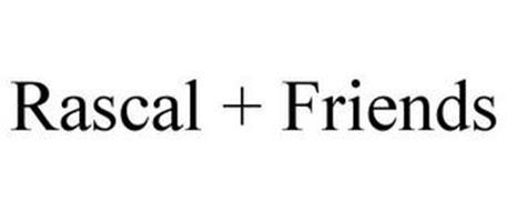 RASCAL + FRIENDS