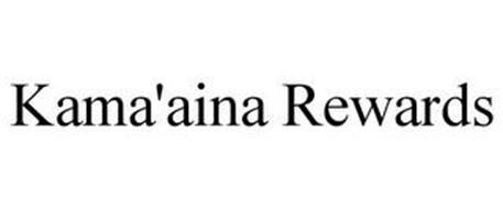 KAMA'AINA REWARDS