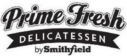 PRIME FRESH DELICATESSEN BY SMITHFIELD