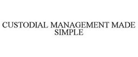 CUSTODIAL MANAGEMENT MADE SIMPLE