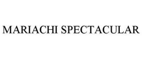 MARIACHI SPECTACULAR