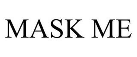 MASK ME