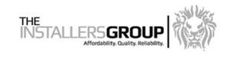 THE INSTALLERSGROUP AFFORDABILITY. QUALITY. RELIABILITY.