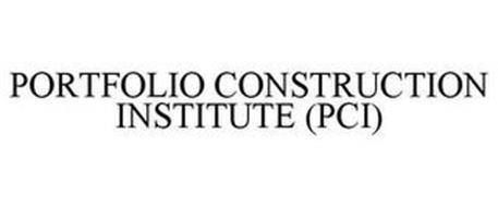 PORTFOLIO CONSTRUCTION INSTITUTE (PCI)