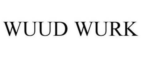 WUUD WURK