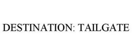 DESTINATION: TAILGATE