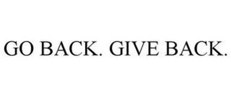 GO BACK. GIVE BACK.