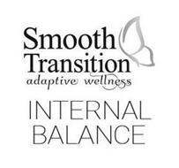 SMOOTH TRANSITION ADAPTIVE WELLNESS INTERNAL BALANCE