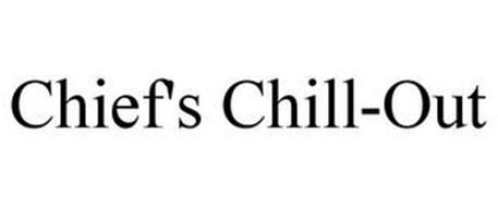 CHIEF'S CHILL-OUT