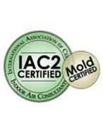 INTERNATIONAL ASSOCIATION OF CERTIFIED INDOOR AIR CONSULTANTS MOLD CERTIFIED IAC2 CERTIFIED