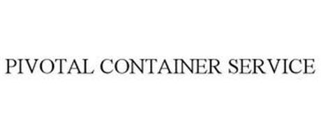 PIVOTAL CONTAINER SERVICE