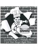 DA BURGER JOINT GOURMET BURGERS, FRIENDLY PRICES I GOT YOUR BURGER RIGHT HERE...